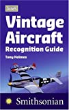 Jane's Vintage Aircraft Recognition Guide, Tony Holmes, 0060818964