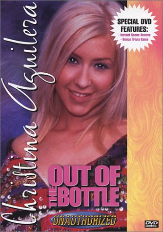 (Christina Aguilera - Out of the Bottle (Unauthorized))