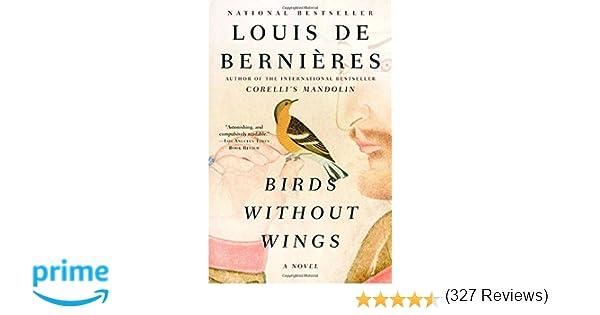 Birds Without Wings: Louis de Bernieres: 9781400079322: Amazon.com ...