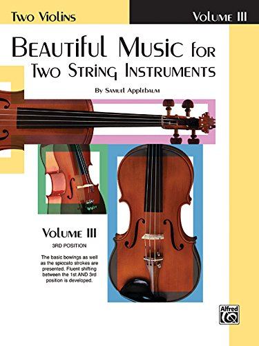 Beautiful Music for Two String Instruments: Two Violins, Vol. -