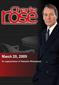 Charlie Rose - Duplicity / An appreciation of Natasha Richardson (March 20, 2009)