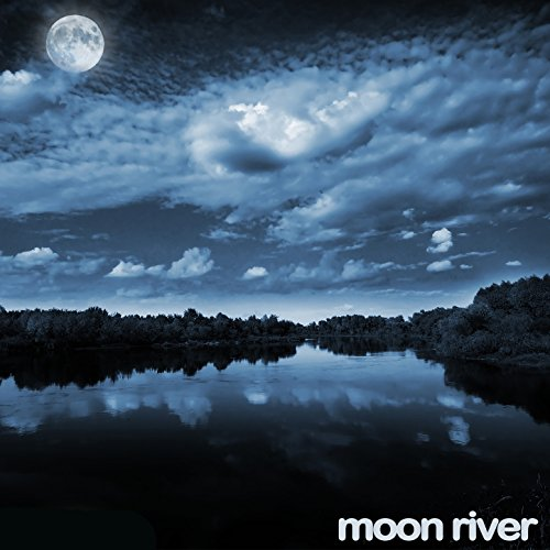 Sleepy Baby Music - Moon River - 20 Lullabies on the Piano