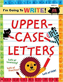 I m Going to WriteTM Workbook Uppercase Letters I m Going to