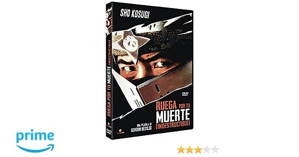 Ruega Por Tu Muerte [DVD]: Amazon.es: Shô Kosugi, James ...