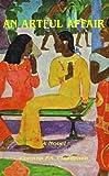 An Artful Affair, Corinna P. S. Clendenen, 1413441564