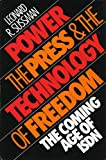 Power, the Press and the Technology of Freedom: The Coming Age of ISDN (Focus on Issues)