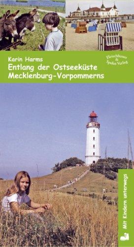 Mit Kindern unterwegs: Entlang der Ostseeküste Mecklenburg-Vorpommerns