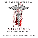 Misaligned: Counterplay Prequel | Elizabeth Burgess