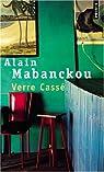 Verre cassé par Mabanckou