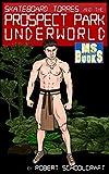 The Prospect Park Underworld