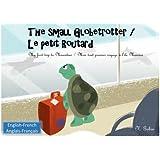 The small Globetrotter/Le petit Routard: Bilingual children's book 1-6 years old (English - French) Livre bilingue pour enfants (anglais - - Mon tout premier voyage a l'ile Maurice