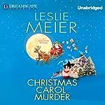 Christmas Carol Murder: A Lucy Stone Mystery | Leslie Meier