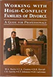 img - for Working with High-Conflict Families of Divorce: A Guide for Professionals book / textbook / text book