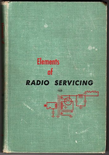 Elements of Radio Servicing 2ND Edition