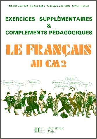 Le Francais Au Cm2 Edition 1985 Exercices Supplementaires