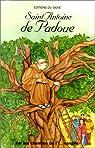 Sur les chemins de l'évangile - Saint Antoine de Padoue par Baudouin-Croix