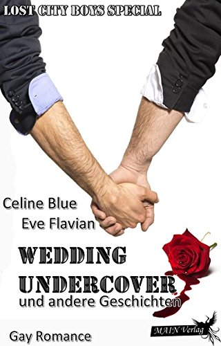 Wedding Undercover: Lost City Boys 3
