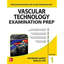 Vascular Technology Examination PREP (LANGE Reviews Allied Health)