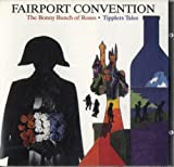 The Bonny Bunch Of Roses / Tipplers Tales by Fairport Convention