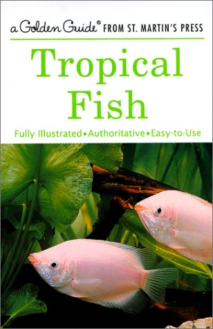 Tropical Fish (Golden Field Guide Series)