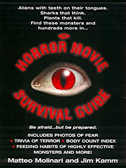 The Horror Movie Survival Guide by [Molinari, Matteo, Kamm, Jim]