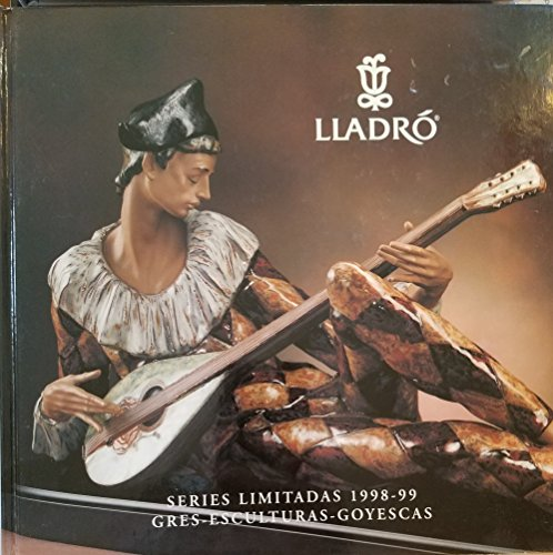 Lladro Series Limitadas 1998-99