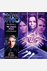 Key 2 Time: The Chaos Pool (Dr Who Big Finish) Audio CD