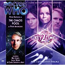 Key 2 Time: The Chaos Pool (Dr Who Big Finish)