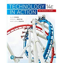 Technology in Action Introductory (Evans, Martin & Poatsy, Technology in Action Series)