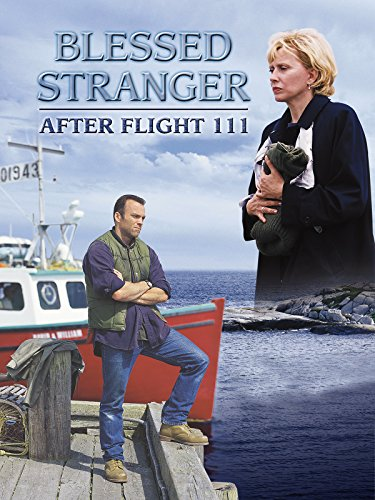 Blessed Stranger: After Flight 111 (The Note 2 Taking A Chance On Love)