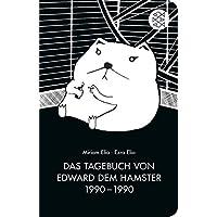 Das Tagebuch von Edward dem Hamster 1990 - 1990 (Fischer Taschenbibliothek)