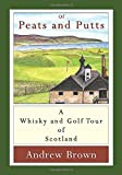 Of peats and putts: A whisky and golf tour of Scotland