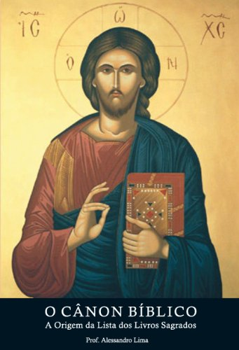 O Cânon Bíblico: A Lista dos Livros Sagrados