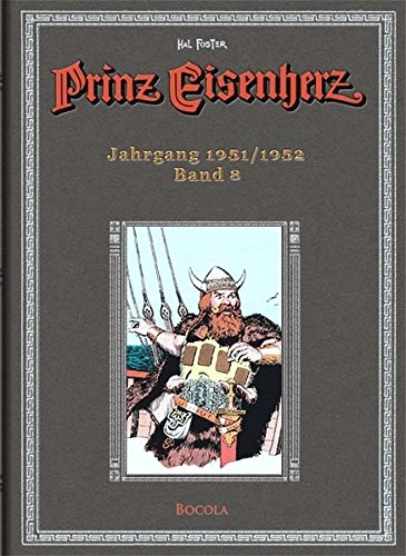Prinz Eisenherz: Hal-Foster-Gesamtausgabe, Band 8: Jahrgang 1951 - 1952