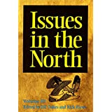Issues in the North: Volume III