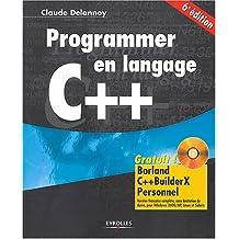 PROGRAMMER EN LANGAGE C++ CDROM 6ÈME ÉDITION
