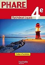 Phare 4e - Cahier d'activités - Mathématiques