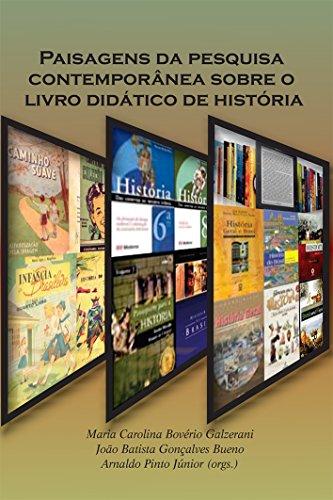 Paisagens da Pesquisa Contemporânea Sobre o Livro Didático de História