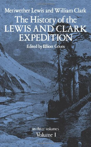 Lewis & Clark Expedition Map - The History of the Lewis and Clark Expedition, Vol. 1