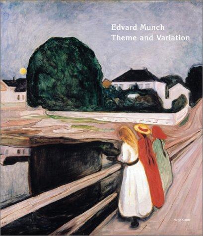Edvard Munch: Theme And Variation