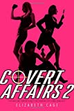 Covert Affairs 2: Spy Girls Are Forever; Dial