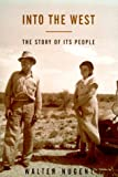 img - for Into the West: The Story of Its People book / textbook / text book