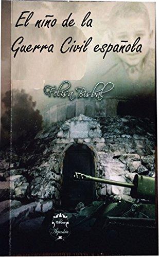 Descargar Libro El Niño De La Guerra Civil: La Memoria De Los Topos Felisa Bisbal