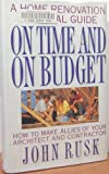 On Time and on Budget, John Rusk, 0385475012