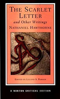 The Scarlet Letter and Other Writings par Nathaniel Hawthorne