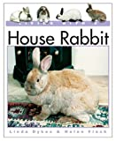 Living With a House Rabbit (Living with a Pet)