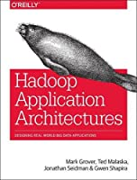 Hadoop Application Architectures Front Cover