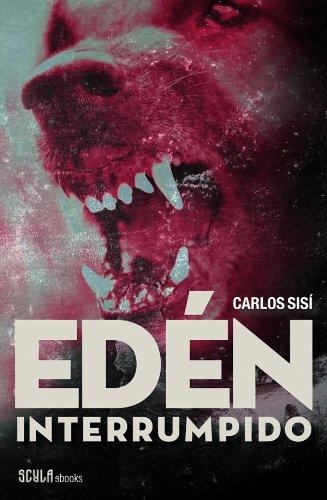 Portada del libro Edén interrumpido de Carlos Sisí