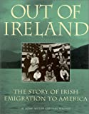 Out of Ireland, Kerby Miller and Paul Wagner, 1568332114