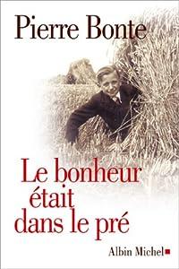 """Afficher """"Bonheur etait dans le pre (Le)"""""""